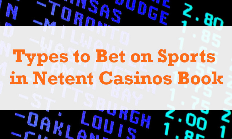 netent casinos book - sports betting strategies